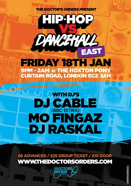 Hip Hop vs DanceHall at The Hoxton Pony on Friday 18th January 2019 Flyer