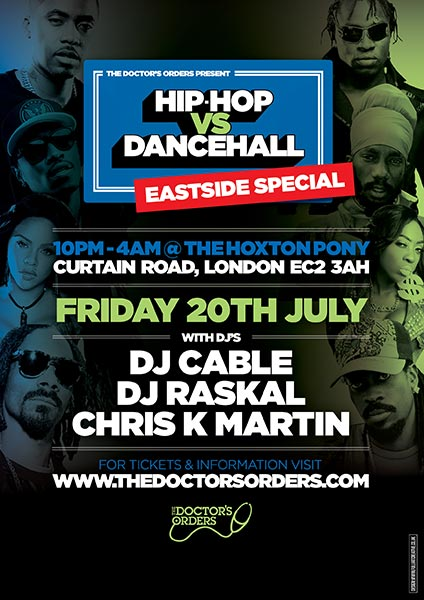 Hip Hop vs DanceHall at The Hoxton Pony on Fri 20th July 2018 Flyer