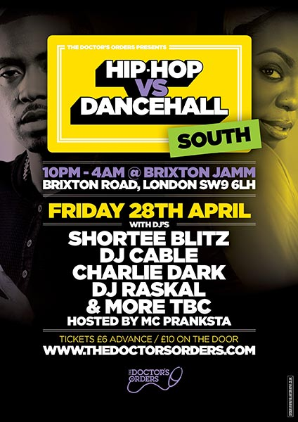 Hip Hop vs Dancehall South at Brixton Jamm on Fri 28th April 2017 Flyer