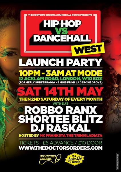 Hip Hop vs Dancehall West at KOKO on Saturday 14th May 2016 Flyer
