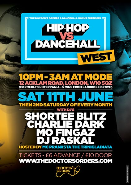 Hip Hop vs Dancehall West	 at KOKO on Saturday 11th June 2016 Flyer
