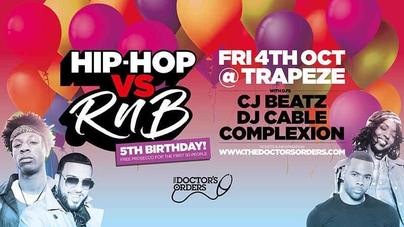 Hip Hop vs RnB 5th Birthday! at Trapeze on Fri 4th October 2019 Flyer