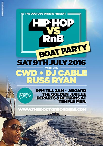 Hip Hop vs RnB Boat Party at KOKO on Saturday 9th July 2016 Flyer
