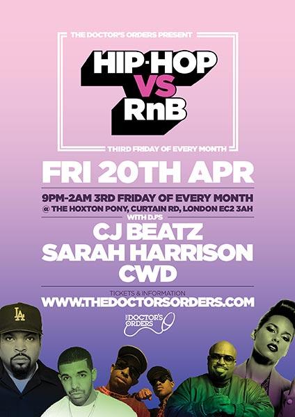 Hip Hop vs RnB at The Hoxton Pony on Fri 20th April 2018 Flyer