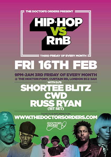 Hip Hop vs RnB at The Hoxton Pony on Fri 16th February 2018 Flyer