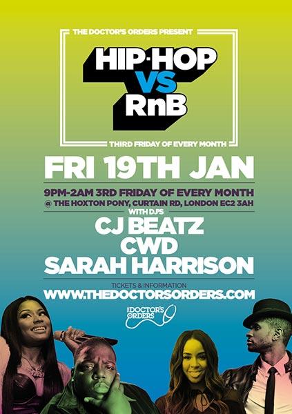Hip Hop vs RnB at The Hoxton Pony on Fri 19th January 2018 Flyer