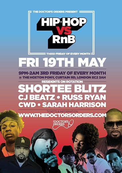 Hip Hop vs RnB  at The Hoxton Pony on Fri 19th May 2017 Flyer