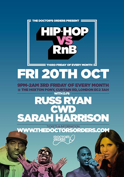 Hip Hop vs RnB  at The Hoxton Pony on Fri 20th October 2017 Flyer