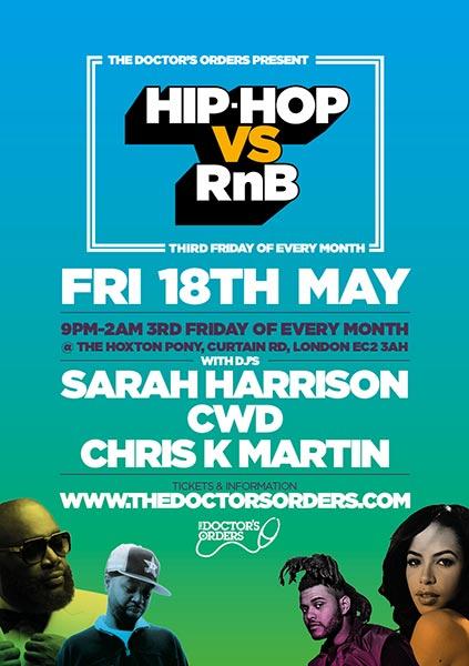 Hip Hop vs RnB at The Hoxton Pony on Fri 18th May 2018 Flyer