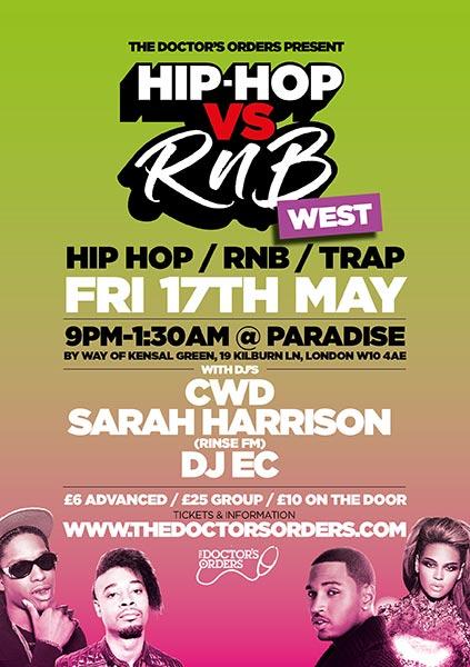 Hip-Hop vs RnB at Paradise by way of Kensal Green on Fri 17th May 2019 Flyer