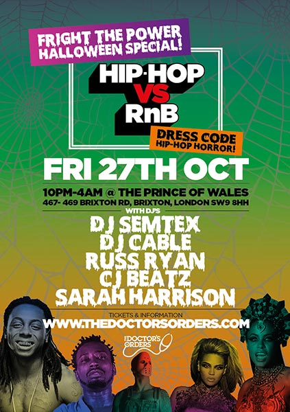 Hip Hop vs RnB - Halloween Special at Prince of Wales on Fri 27th October 2017 Flyer