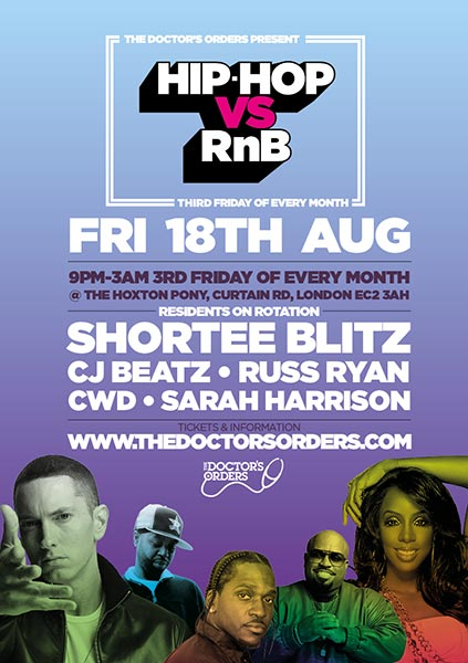Hip Hop vs RnB  at The Hoxton Pony on Fri 18th August 2017 Flyer