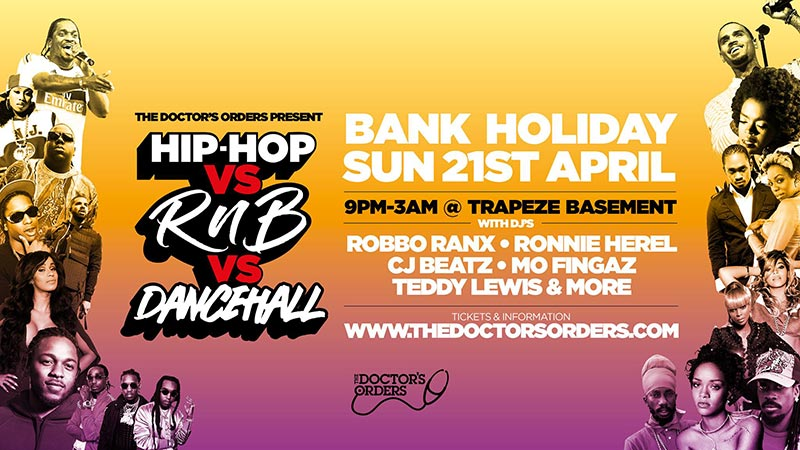 Hip-Hop vs RnB vs Dancehall at Trapeze on Sun 21st April 2019 Flyer