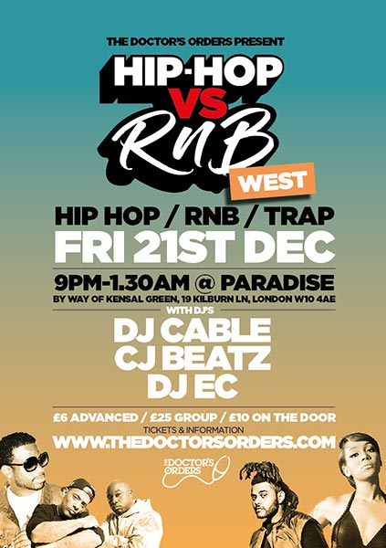 Hip Hop vs RnB at Paradise by way of Kensal Green on Fri 21st December 2018 Flyer