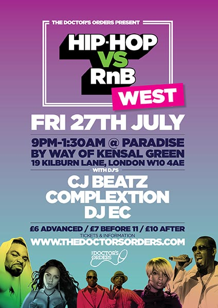 Hip-Hop vs RnB at Paradise by way of Kensal Green on Fri 27th July 2018 Flyer