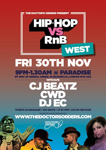 Hip Hop vs RnB at Paradise by way of Kensal Green on Friday 30th November 2018 Flyer