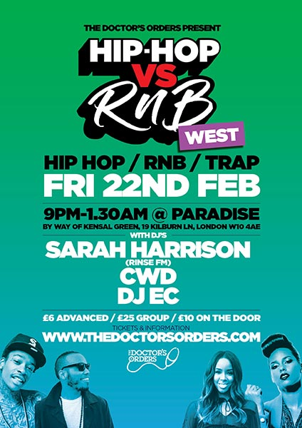 Hip-Hop vs RnB at Paradise by way of Kensal Green on Friday 22nd February 2019 Flyer