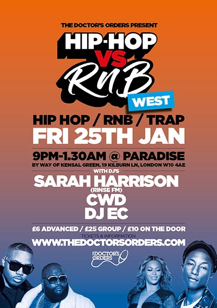 Hip-Hop vs RnB at Paradise by way of Kensal Green on Friday 25th January 2019 Flyer