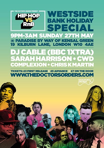 Hip-Hop vs RnB - Westside Bank Holiday Special at Paradise by way of Kensal Green on Sunday 27th May 2018 Flyer