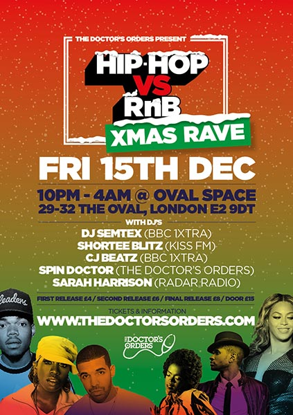 Hip-Hop vs RnB - Xmas Rave at Oval Space on Fri 15th December 2017 Flyer