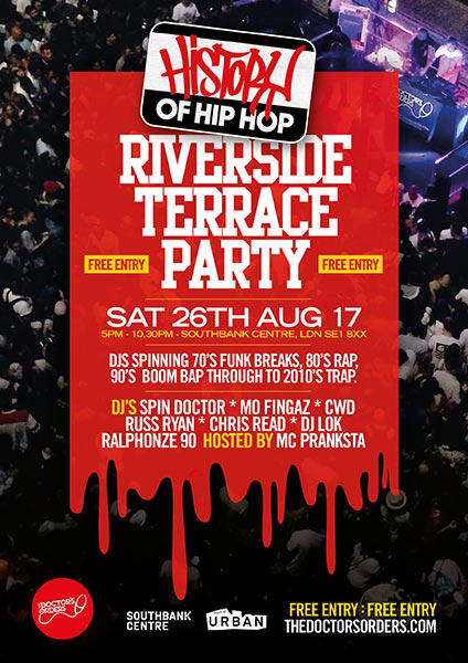 History of Hip-Hop Riverside Terrace Party at Southbank Centre on Sat 26th August 2017 Flyer