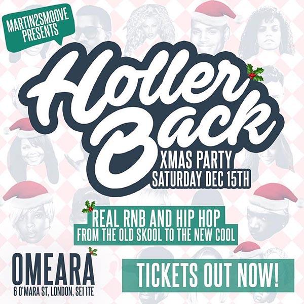 Holler Back at Omeara on Sat 15th December 2018 Flyer