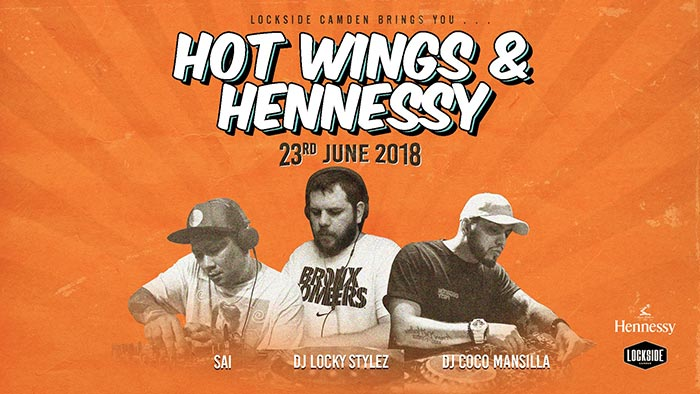 Hot Wings & Hennessy at Lockside Camden on Sat 23rd June 2018 Flyer
