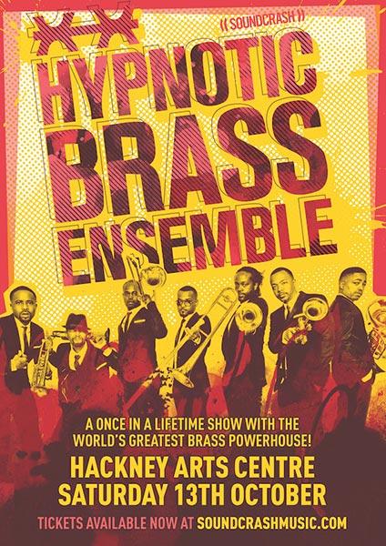 Hypnotic Brass Ensemble at Hackney Arts Centre on Sat 13th October 2018 Flyer