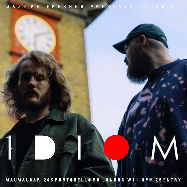 Idiom  at Mau Mau Bar on Thu 12th October 2017 Flyer