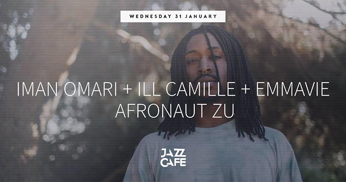 Iman Omari at Jazz Cafe on Wed 31st January 2018 Flyer