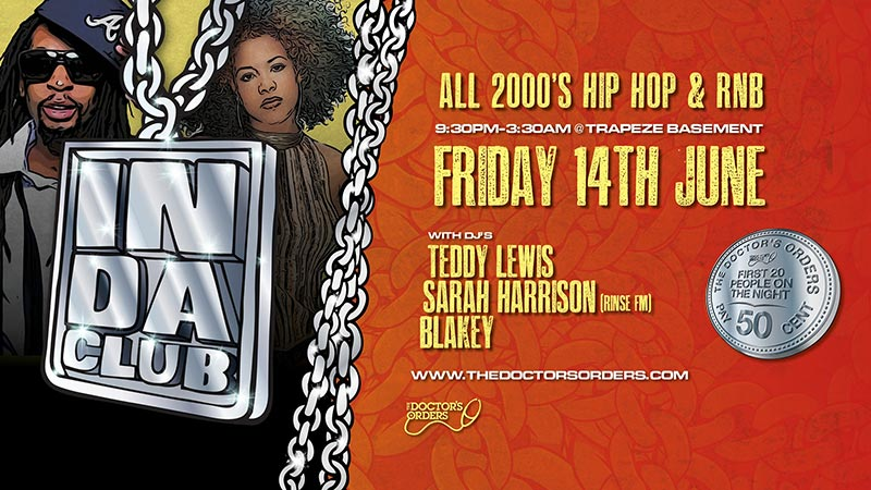 In Da Club at Trapeze on Fri 14th June 2019 Flyer