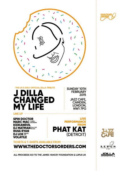 J Dilla Changed My Life at Jazz Cafe on Sunday 3rd February 2019 Flyer