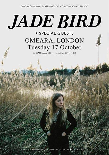 Jade Bird at Omeara on Tue 17th October 2017 Flyer