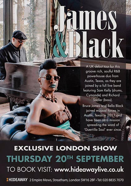 James & Black at Hideaway on Thu 20th September 2018 Flyer