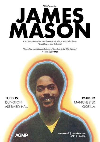 James Mason at Islington Assembly Hall on Mon 11th March 2019 Flyer
