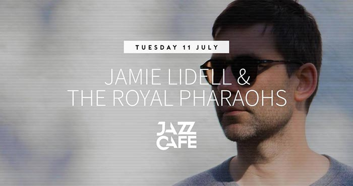 Jamie Lidell & The Royal Pharaohs at Jazz Cafe on Tue 11th July 2017 Flyer