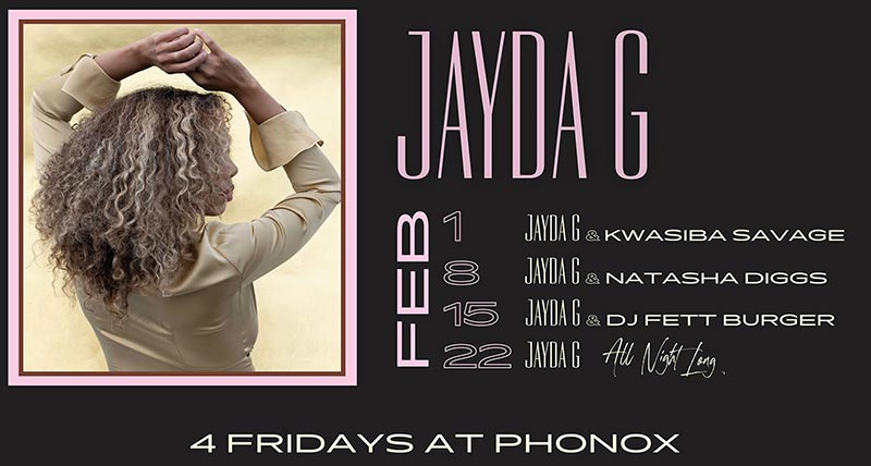 Jayda G: 4 Fridays at Phonox at Phonox on Fri 8th February 2019 Flyer