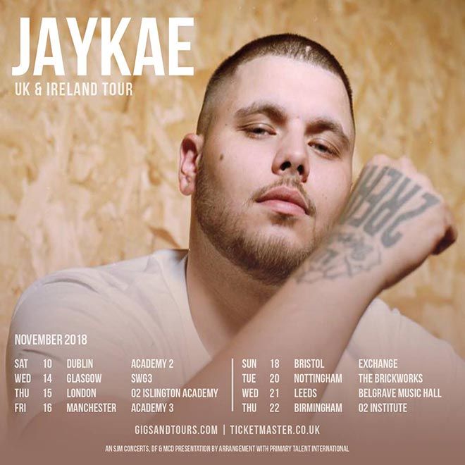 JAYKAE at Islington Academy on Thu 15th November 2018 Flyer