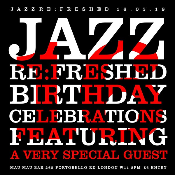 Jazz re:freshed at Mau Mau Bar on Thu 16th May 2019 Flyer