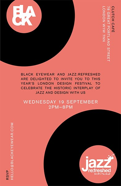 Black Eyewear x Jazz Re:Freshed at Clutch Cafe on Wed 19th September 2018 Flyer