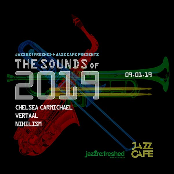 The Sounds of 2019 at Jazz Cafe on Wednesday 9th January 2019 Flyer