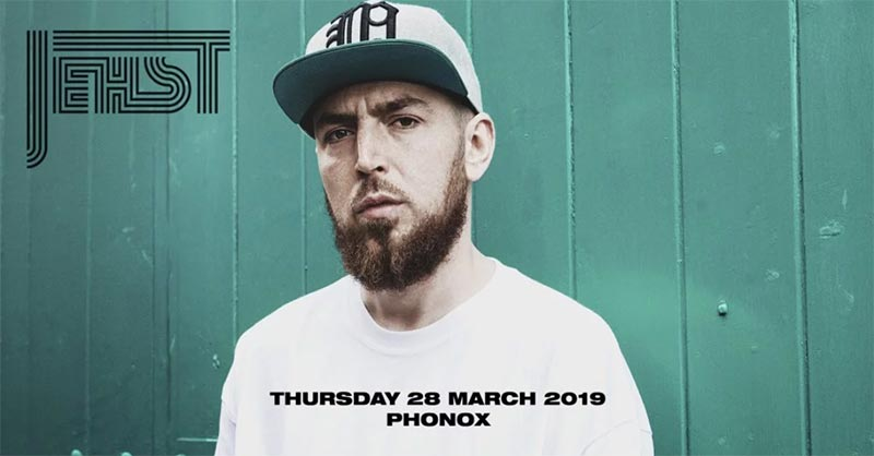 Jehst at Phonox on Thu 28th March 2019 Flyer