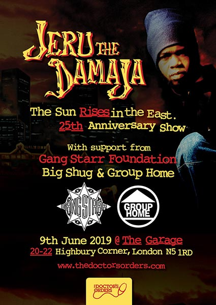 Jeru The Damaja at The Garage on Sun 9th June 2019 Flyer