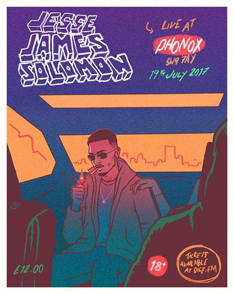Jesse James Solomon at Phonox on Wed 19th July 2017 Flyer