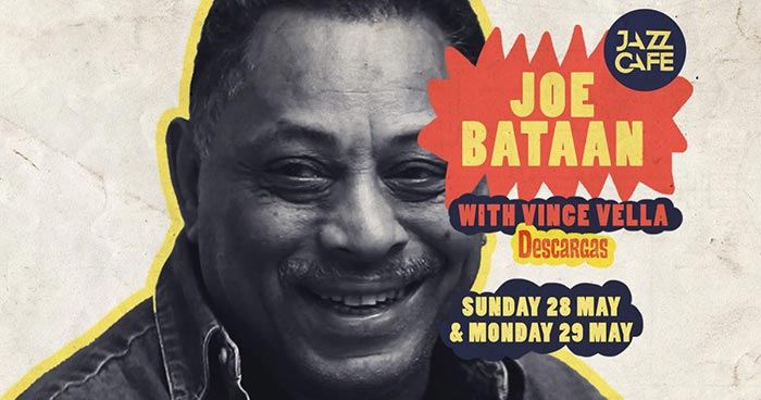 Joe Bataan at Jazz Cafe on Sun 28th May 2017 Flyer