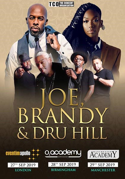 Joe, Brandy & Dru Hill at Hammersmith Apollo on Fri 27th September 2019 Flyer
