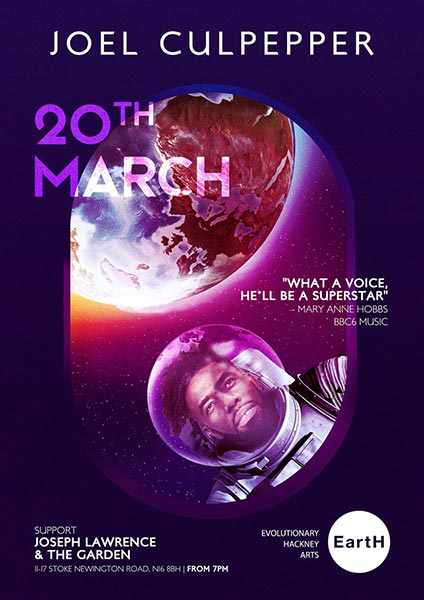 Joel Culpepper at EartH on Wed 20th March 2019 Flyer