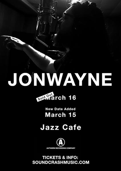 Jonwayne at Islington Assembly Hall on Wednesday 15th March 2017 Flyer