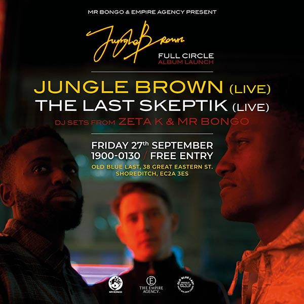 Jungle Brown at Old Blue Last on Fri 27th September 2019 Flyer