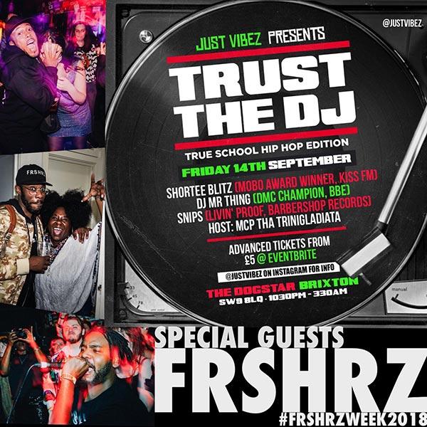 Trust the DJ at Dogstar on Fri 14th September 2018 Flyer
